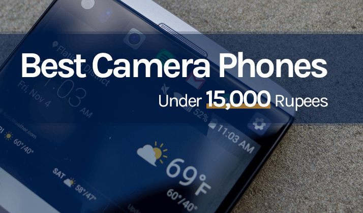 list of best camera phones under 15000 rupees in India