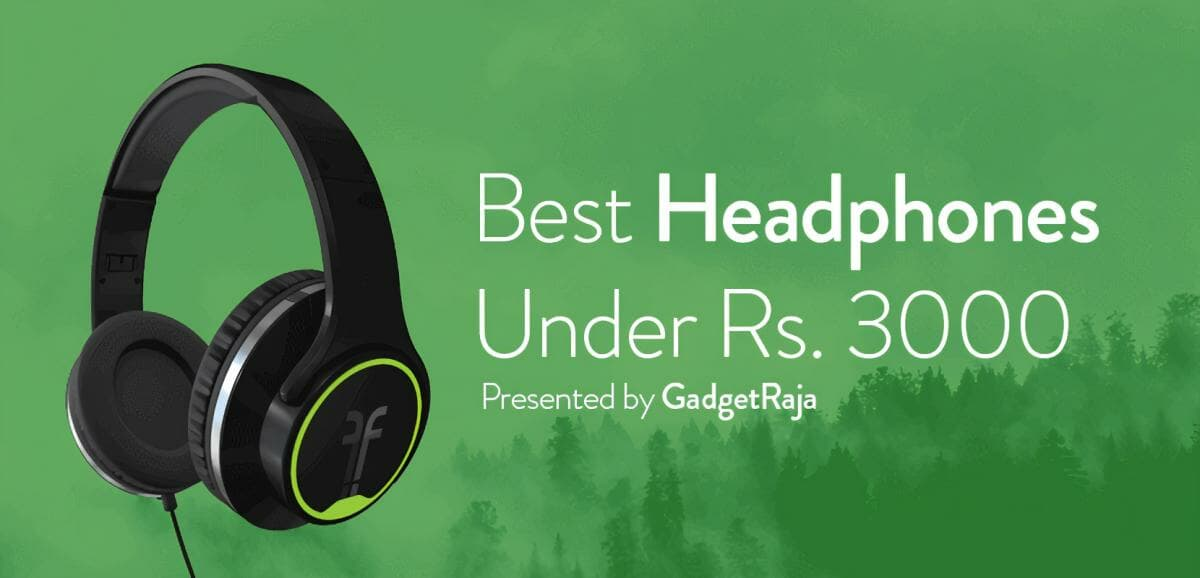 collection of headphones under 3000 in India