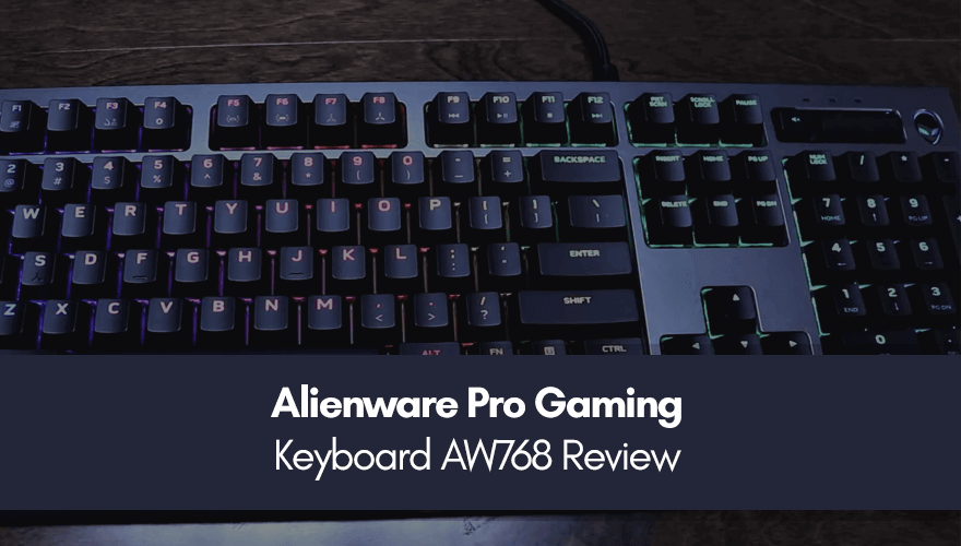 alienware pro gaming keyboard aw768 review